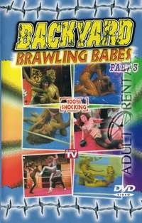 Backyard Brawling Babes 3 | Adult Rental