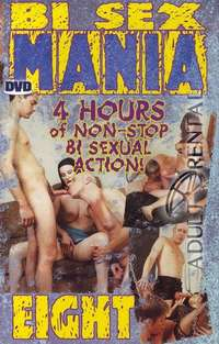 Bi Sex Mania 8 | Adult Rental