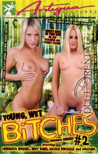 Young, Wet Bitches 2 | Adult Rental