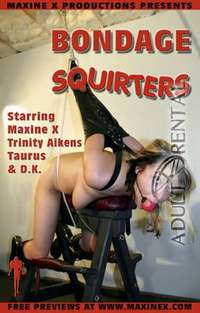 Bondage Squirters | Adult Rental