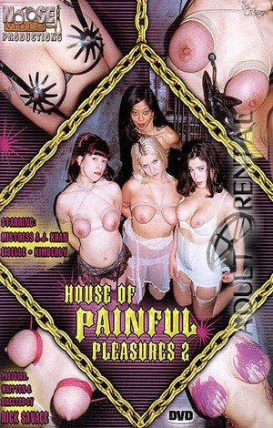 House Of Painful Pleasures 2 Porn Video