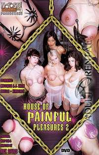 House Of Painful Pleasures 2 | Adult Rental