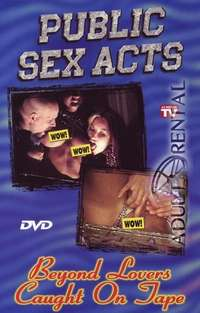 Public Sex Acts | Adult Rental