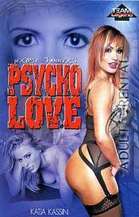 Psycho Love | Adult Rental