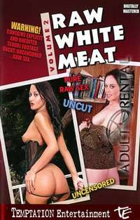 Raw White Meat 2 | Adult Rental