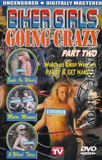 Biker Girls Going Crazy 2 | Adult Rental