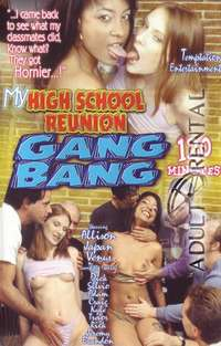 My High School Reunion Gang Bang | Adult Rental