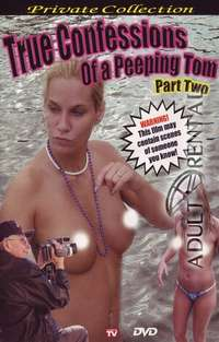 True Confessions Of A Peeping Tom 2 | Adult Rental