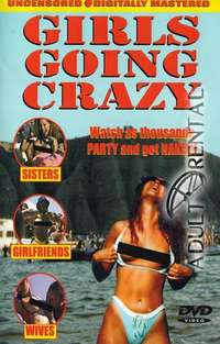 Girls Going Crazy | Adult Rental