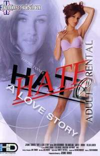 Hate: A Love Story | Adult Rental