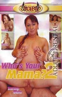 Who's Your Mama? 2 | Adult Rental