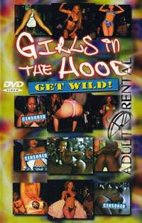 Girls In The Hood Get Wild | Adult Rental