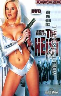 The Heist | Adult Rental