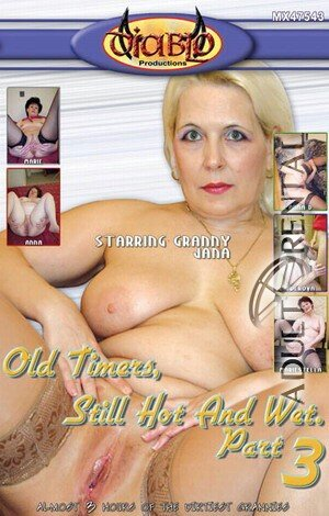 Oldtimers, Still Hot And Wet 3 Porn Video Art