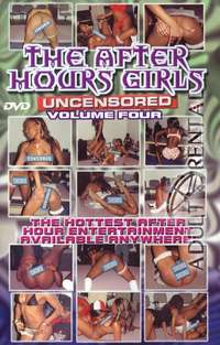 The After Hours Girls Uncensored 4 | Adult Rental