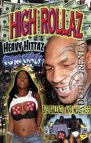High Rollaz: Heavy Hittaz Going Crazy Porn Video Art
