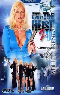 The Heist 2 | Adult Rental