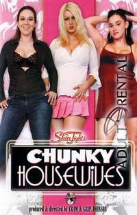 Chunky Housewives | Adult Rental