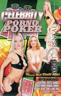 Celebrity Porno Poker | Adult Rental