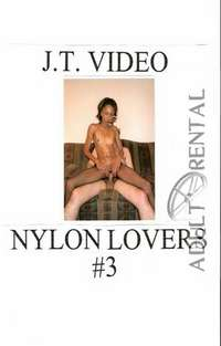 Nylon Lovers 3 Part 2 | Adult Rental