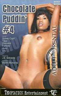 Chocolate Puddin' 4 | Adult Rental