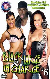 Black Large And In Charge 6