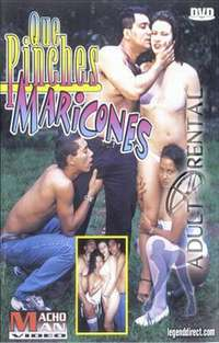 Que Pinches Maricones | Adult Rental