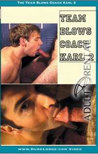 Team Blows Coach Karl 2 | Adult Rental