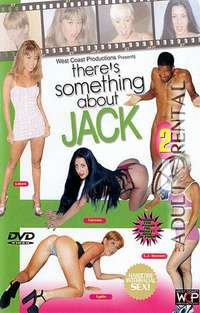 There's Something about Jack 2 | Adult Rental