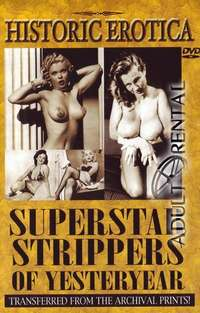 Superstar Strippers Of Yesteryear | Adult Rental