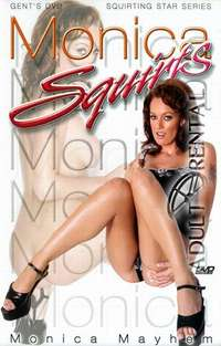 Monica Squirts | Adult Rental