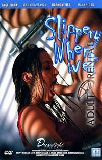 Slippery When Wet | Adult Rental