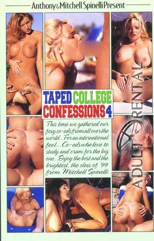 Taped College Confessions 4 Porn Video Art