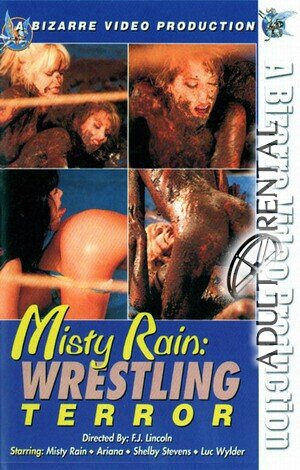 Misty Rain: Wrestling Terror Porn Video Art