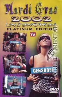 Mardi Gras 2002: Uncensored | Adult Rental