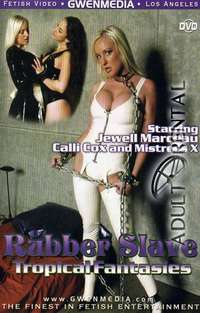 Rubber Slave Tropical Fantasies