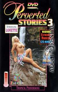 Perverted Stories 3
