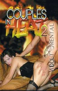 Couples In Heat 2 | Adult Rental