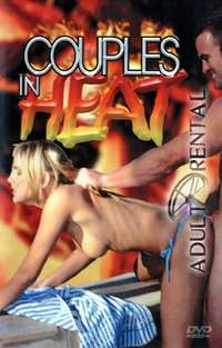 Couples In Heat | Adult Rental