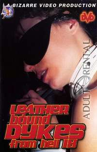 Leather Bound Dykes From Hell 18 | Adult Rental