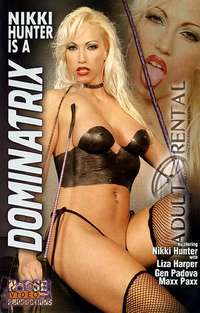 Nikki Hunter Is A Dominatrix | Adult Rental