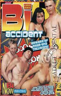 Bi Accident | Adult Rental