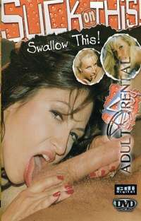 Suck On This Swallow This