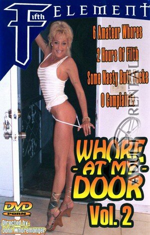 Whore At My Door 2 Porn Video