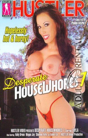 Desperate House Whores 7 Porn Video