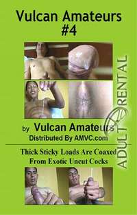 Vulcan Amateurs 4 | Adult Rental