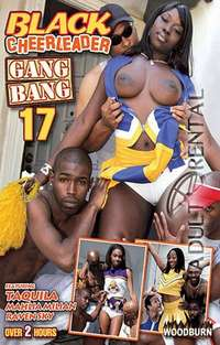 Black Cheerleader Gang Bang 17 | Adult Rental