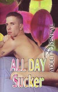 All  Day Sucker | Adult Rental