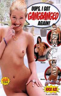 Oops I Got Gangbanged Again | Adult Rental