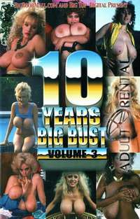 10 Years Big Bust Vol.3 | Adult Rental